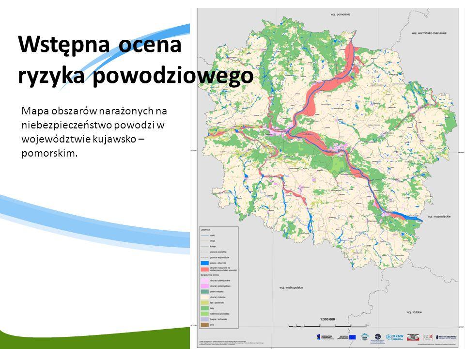 Mapa obszarów narażonych na niebezpieczeństwo powodzi w województwie kujawsko – pomorskim. Wstępna ocena ryzyka powodziowego