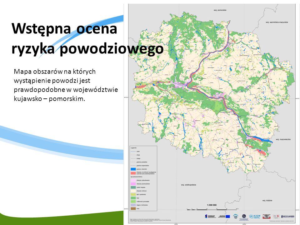 Mapa obszarów na których wystąpienie powodzi jest prawdopodobne w województwie kujawsko – pomorskim. Wstępna ocena ryzyka powodziowego