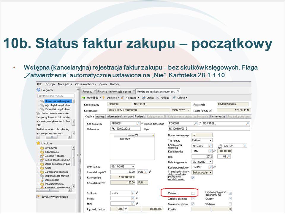 Wstępna (kancelaryjna) rejestracja faktur zakupu – bez skutków księgowych.