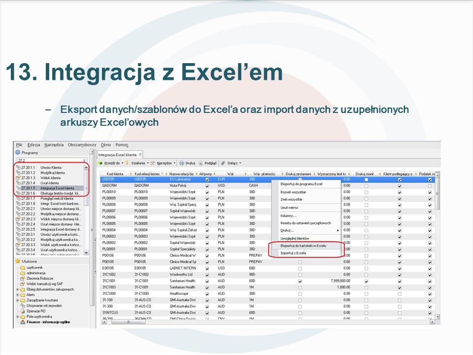 –Eksport danych/szablonów do Excel'a oraz import danych z uzupełnionych arkuszy Excel'owych 13.