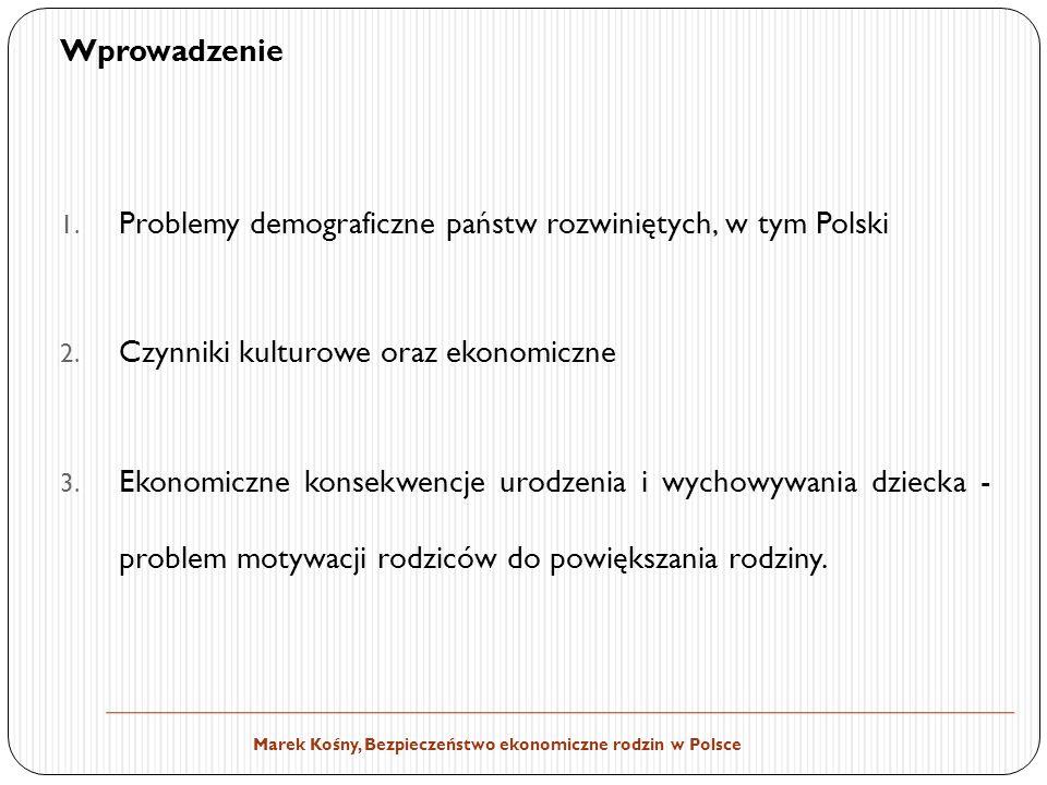 Marek Kośny, Bezpieczeństwo ekonomiczne rodzin w Polsce Wprowadzenie 1.