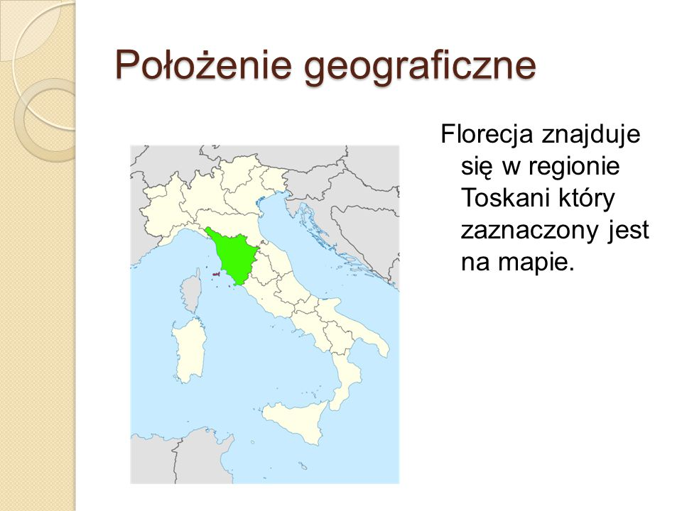 Położenie geograficzne Florecja znajduje się w regionie Toskani który zaznaczony jest na mapie.