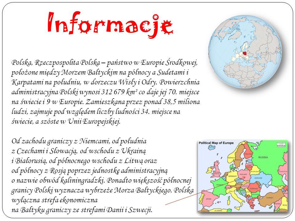 Informacje Polska, Rzeczpospolita Polska – państwo w Europie Środkowej, położone między Morzem Bałtyckim na północy a Sudetami i Karpatami na południu