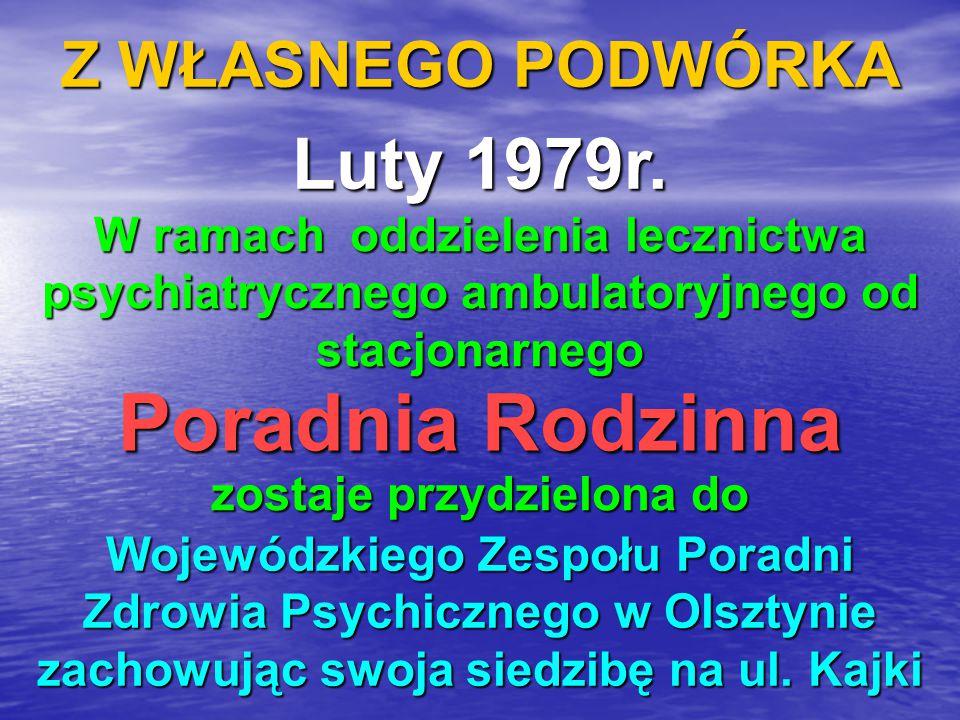 Z WŁASNEGO PODWÓRKA Listopad 1979r.