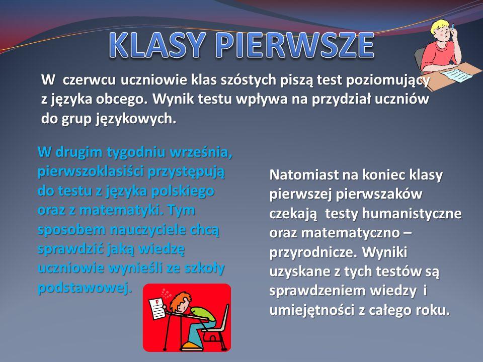 W drugim tygodniu września, pierwszoklasiści przystępują do testu z języka polskiego oraz z matematyki.