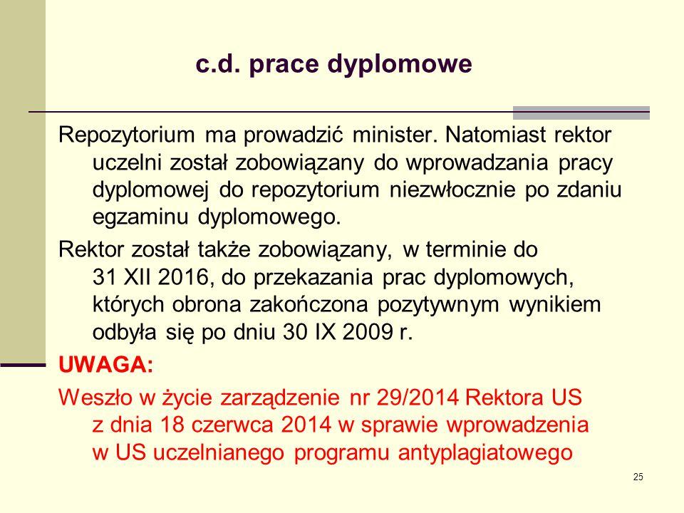 c.d.prace dyplomowe Repozytorium ma prowadzić minister.