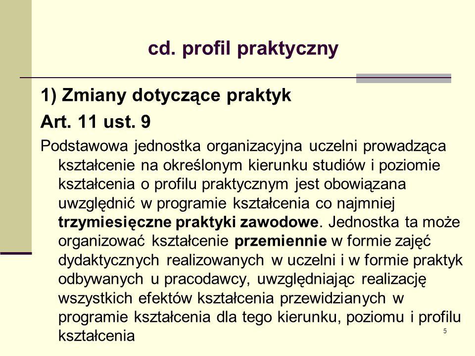 cd.profil praktyczny 1) Zmiany dotyczące praktyk Art.