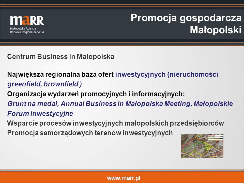 www.marr.pl Promocja gospodarcza Małopolski Centrum Business in Malopolska Największa regionalna baza ofert inwestycyjnych (nieruchomości greenfield,