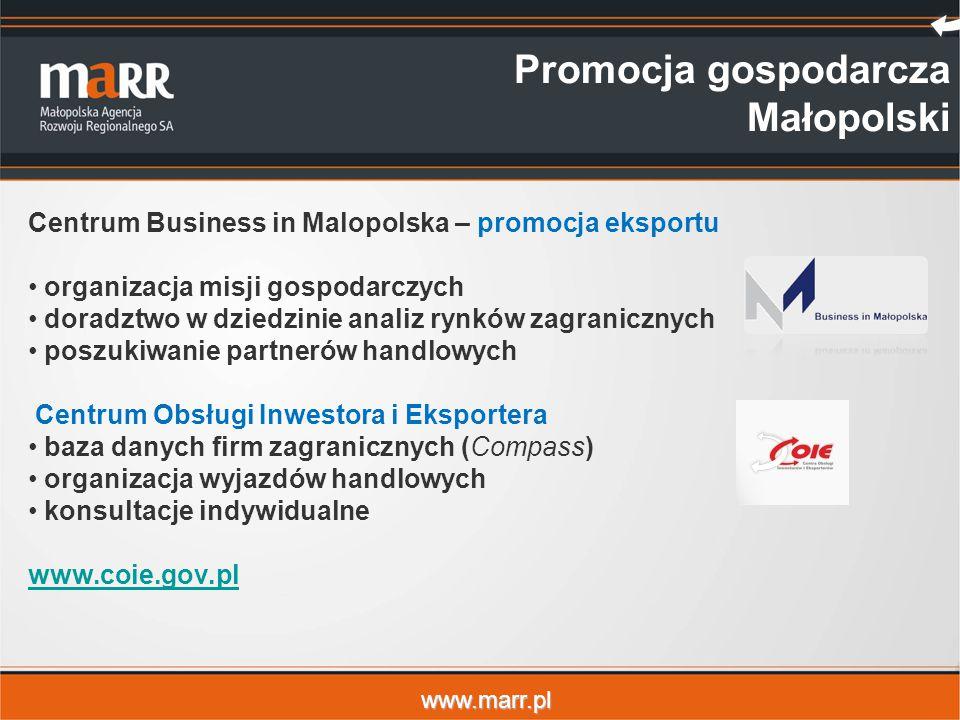 www.marr.pl Promocja gospodarcza Małopolski Centrum Business in Malopolska – promocja eksportu organizacja misji gospodarczych doradztwo w dziedzinie