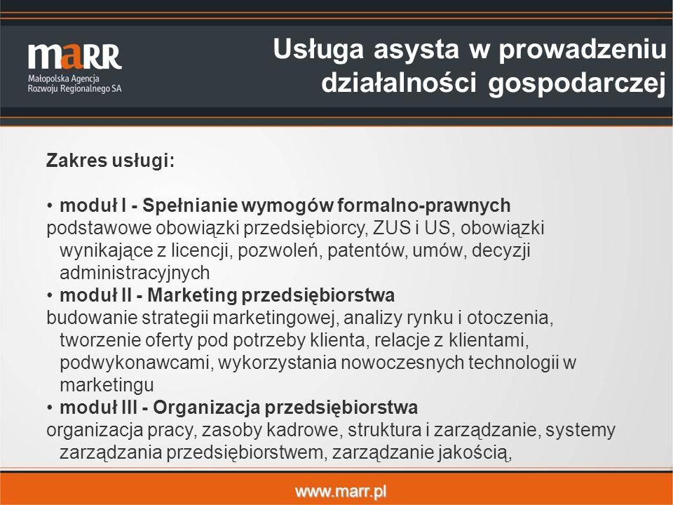 www.marr.pl Zakres usługi: moduł I - Spełnianie wymogów formalno-prawnych podstawowe obowiązki przedsiębiorcy, ZUS i US, obowiązki wynikające z licenc