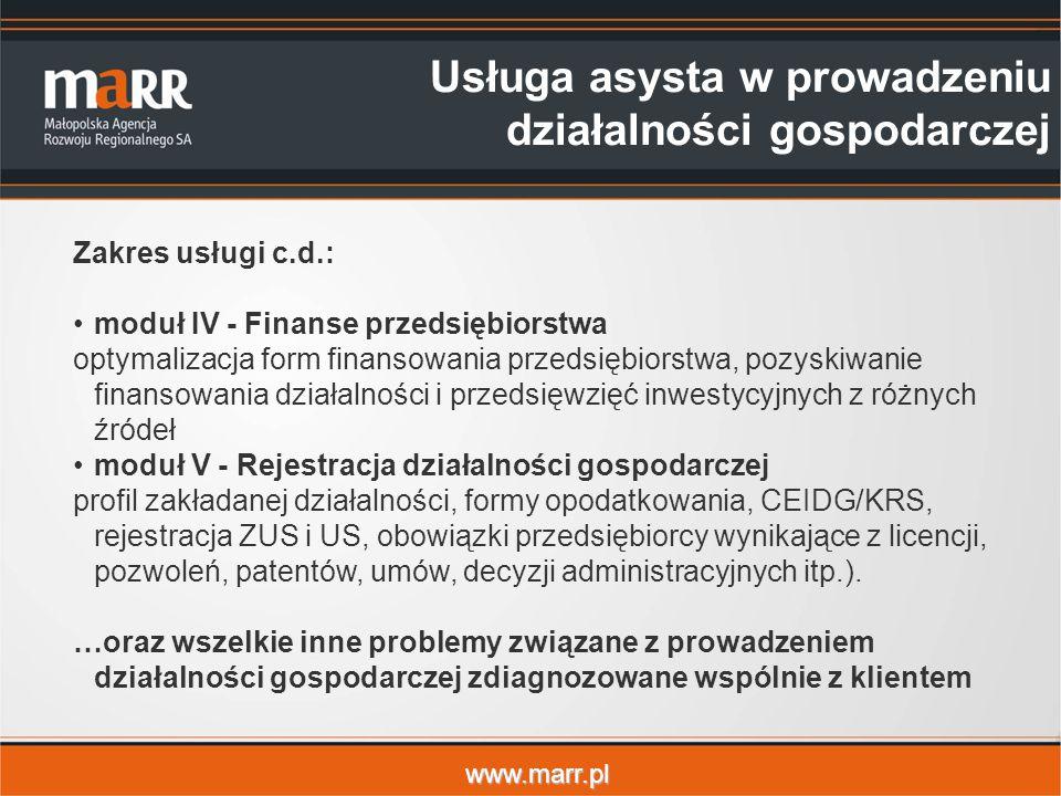 www.marr.pl Zakres usługi c.d.: moduł IV - Finanse przedsiębiorstwa optymalizacja form finansowania przedsiębiorstwa, pozyskiwanie finansowania działa