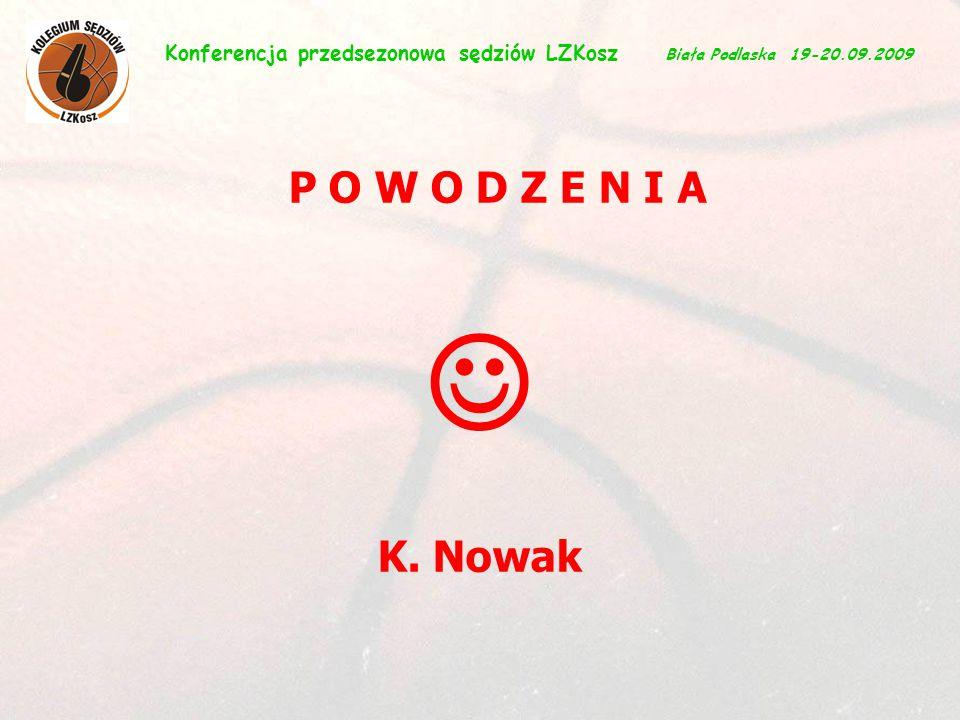 6 P O W O D Z E N I A K.