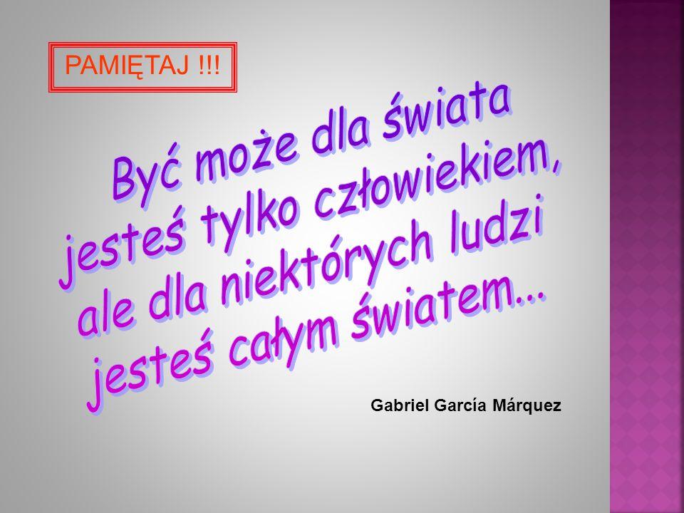 Gabriel García Márquez PAMIĘTAJ !!!