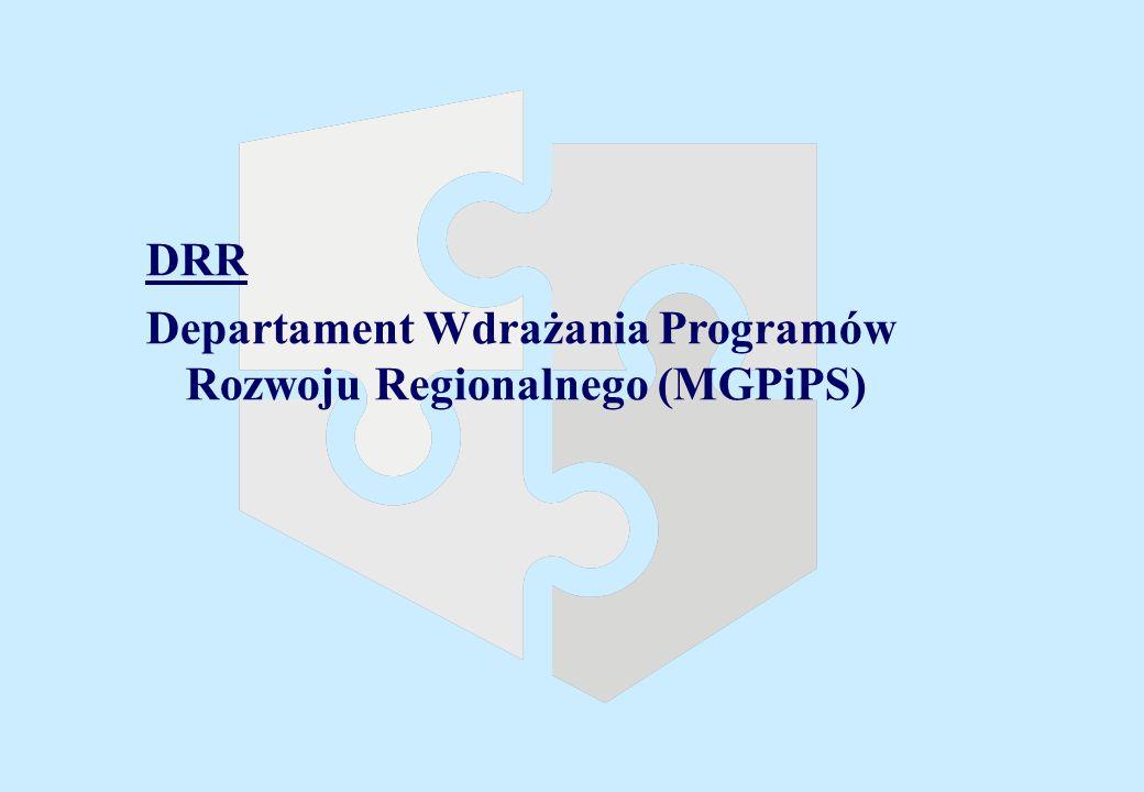 DRR Departament Wdrażania Programów Rozwoju Regionalnego (MGPiPS)