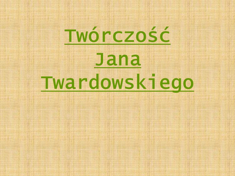 Twórczość Jana Twardowskiego