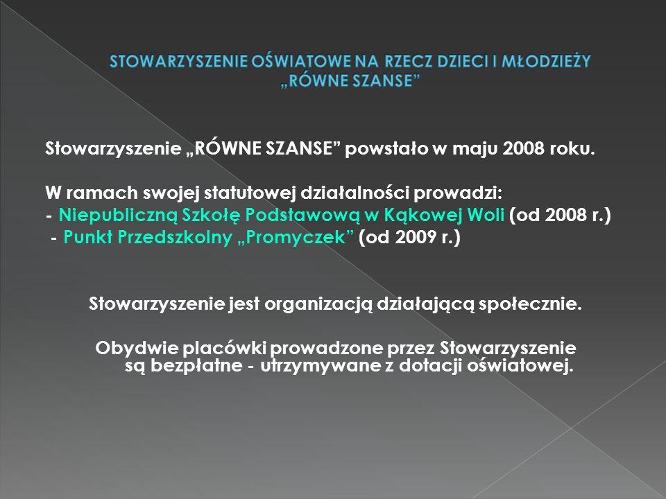 """Stowarzyszenie """"RÓWNE SZANSE powstało w maju 2008 roku."""