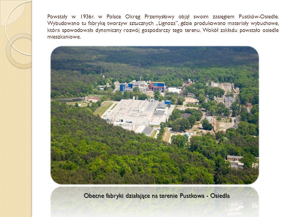 """Powstały w 1936r. w Polsce Okręg Przemysłowy objął swoim zasięgiem Pustków-Osiedle. Wybudowano tu fabrykę tworzyw sztucznych """"Lignoza"""", gdzie produkow"""