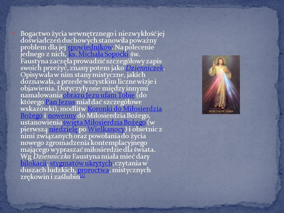 Bogactwo życia wewnętrznego i niezwykłość jej doświadczeń duchowych stanowiła poważny problem dla jej spowiedników. Na polecenie jednego z nich, ks. M