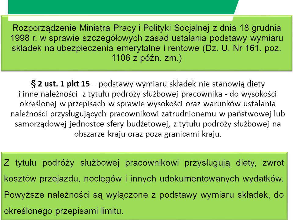 Rozporządzenie Ministra Pracy i Polityki Socjalnej z dnia 18 grudnia 1998 r. w sprawie szczegółowych zasad ustalania podstawy wymiaru składek na ubezp