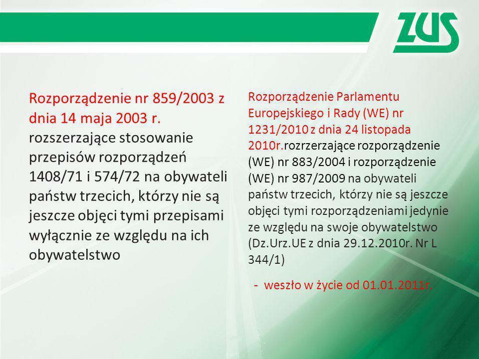 Rozporządzenie nr 859/2003 z dnia 14 maja 2003 r. rozszerzające stosowanie przepisów rozporządzeń 1408/71 i 574/72 na obywateli państw trzecich, którz