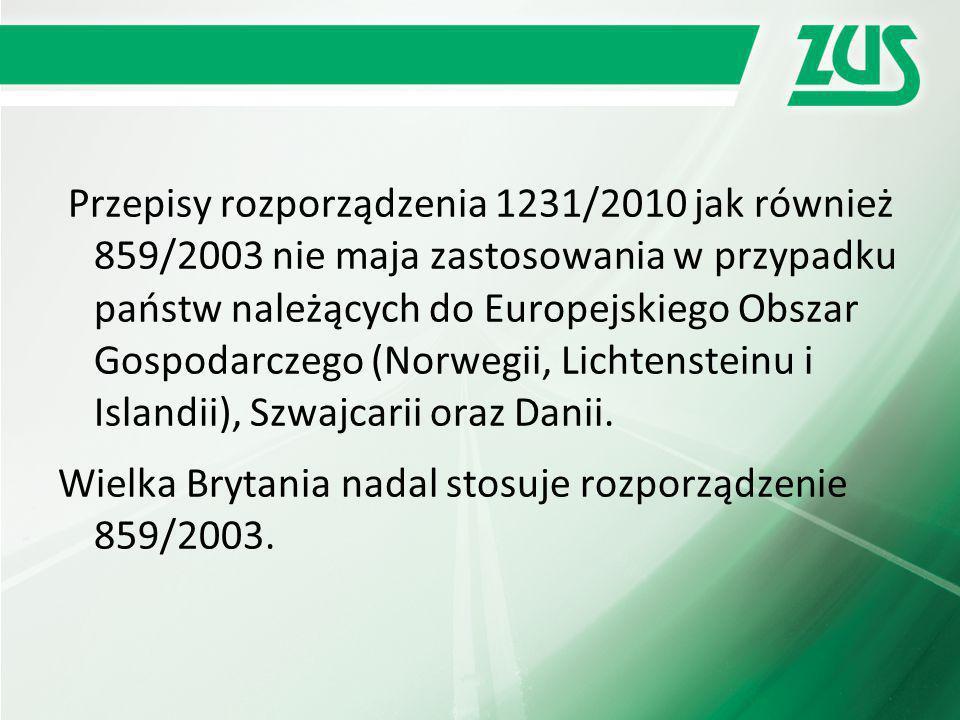 Przepisy rozporządzenia 1231/2010 jak również 859/2003 nie maja zastosowania w przypadku państw należących do Europejskiego Obszar Gospodarczego (Norwegii, Lichtensteinu i Islandii), Szwajcarii oraz Danii.