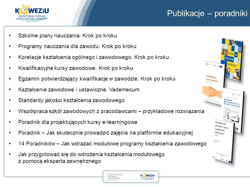 Publikacje – poradniki Szkolne plany nauczania. Krok po kroku Programy nauczania dla zawodu. Krok po kroku Korelacje kształcenia ogólnego i zawodowego