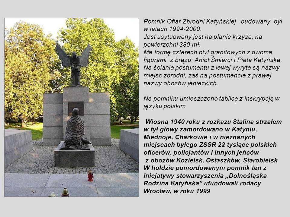 Pomnik Ofiar Zbrodni Katyńskiej (Pomnik Ofiar Katynia, Miednoje i Charkowa, więźniów obozów Kozielsk, Starobielsk, Ostaszków, to pomnik upamiętniający