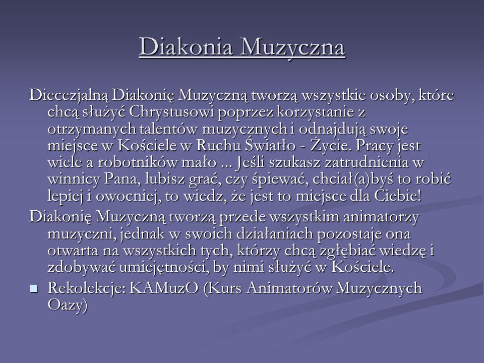 Diakonia Liturgiczna Formacja w tej diakonii trwa trzy lata.