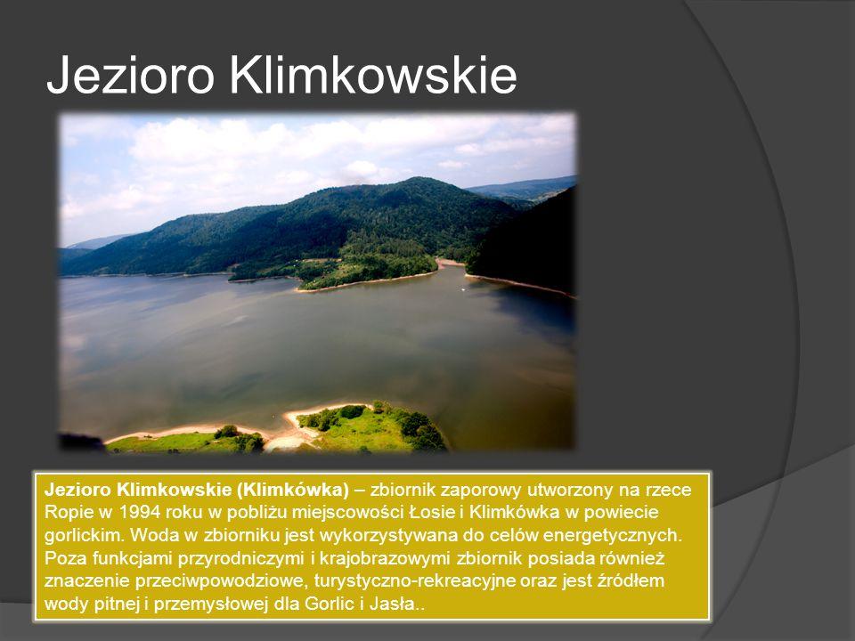 Jezioro Klimkowskie Jezioro Klimkowskie (Klimkówka) – zbiornik zaporowy utworzony na rzece Ropie w 1994 roku w pobliżu miejscowości Łosie i Klimkówka