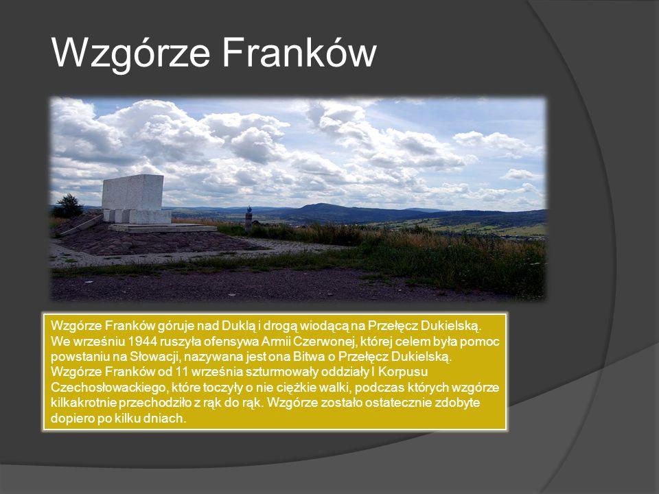 Wzgórze Franków góruje nad Duklą i drogą wiodącą na Przełęcz Dukielską. We wrześniu 1944 ruszyła ofensywa Armii Czerwonej, której celem była pomoc pow