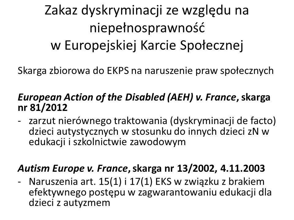 Zakaz dyskryminacji ze względu na niepełnosprawność w Europejskiej Karcie Społecznej Skarga zbiorowa do EKPS na naruszenie praw społecznych European A