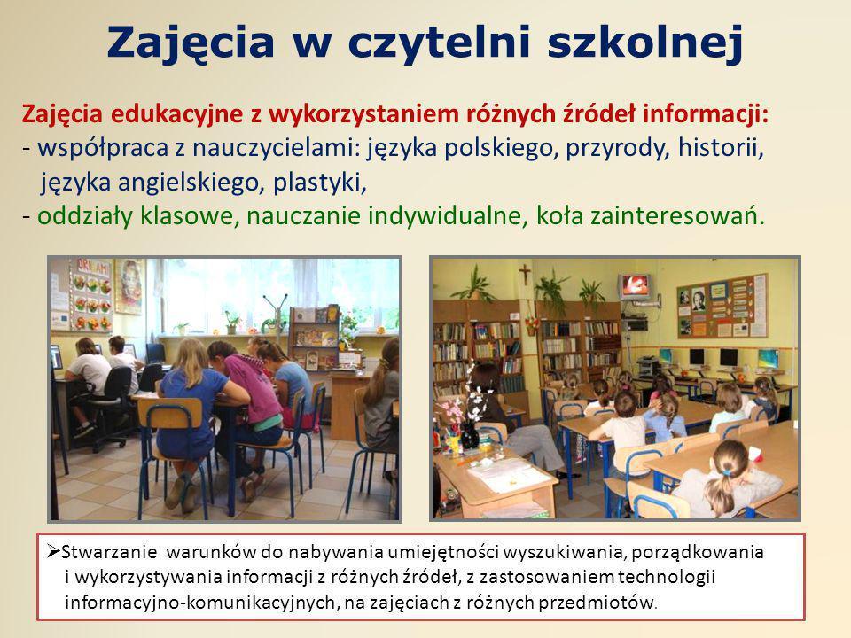 Zajęcia w czytelni szkolnej Zajęcia edukacyjne z wykorzystaniem różnych źródeł informacji: - współpraca z nauczycielami: języka polskiego, przyrody, h