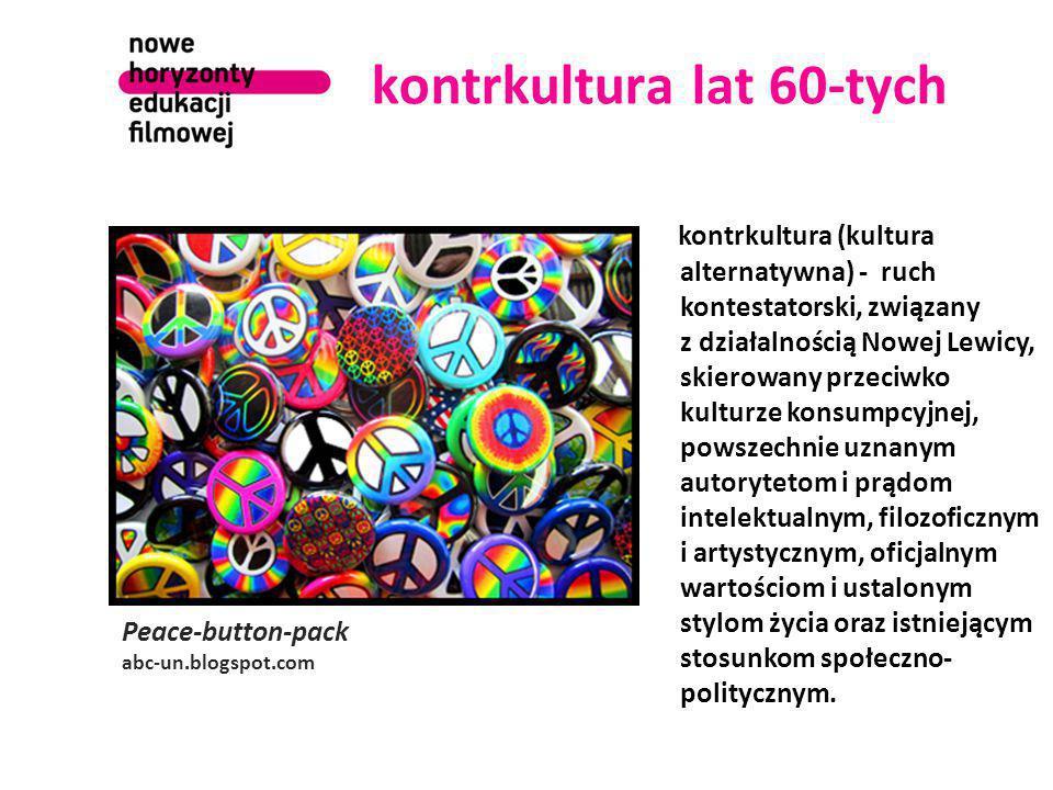 kontrkultura lat 60-tych Peace-button-pack abc-un.blogspot.com kontrkultura (kultura alternatywna) - ruch kontestatorski, związany z działalnością Now