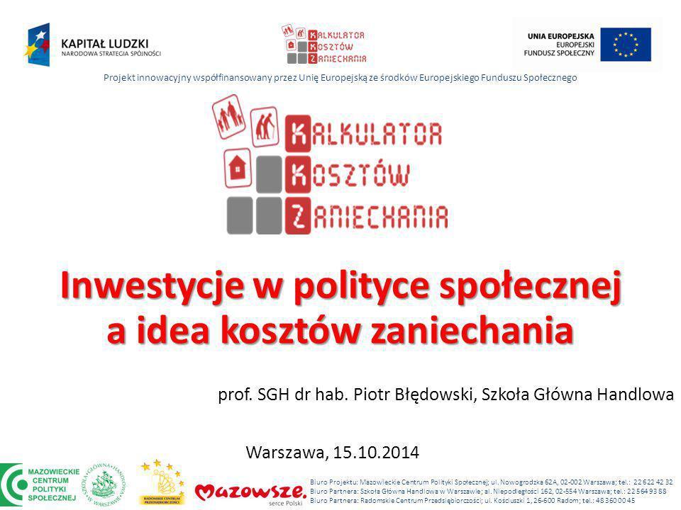 Inwestycje w polityce społecznej a idea kosztów zaniechania prof.