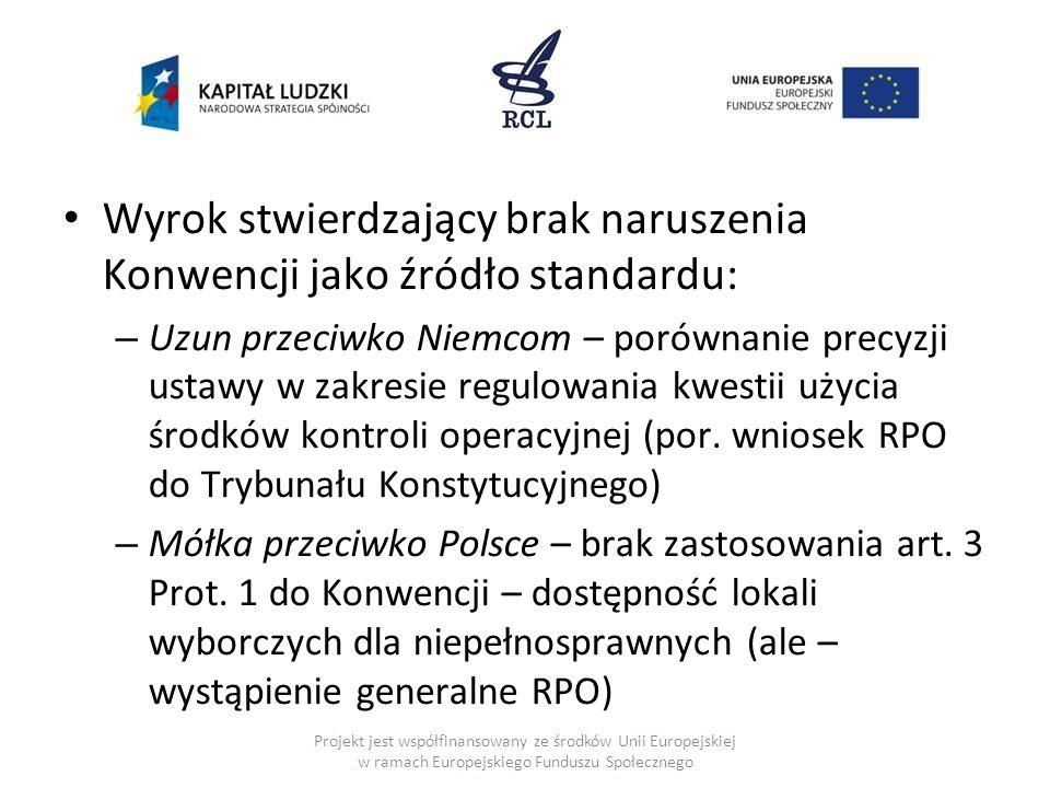 Wyrok stwierdzający brak naruszenia Konwencji jako źródło standardu: – Uzun przeciwko Niemcom – porównanie precyzji ustawy w zakresie regulowania kwes