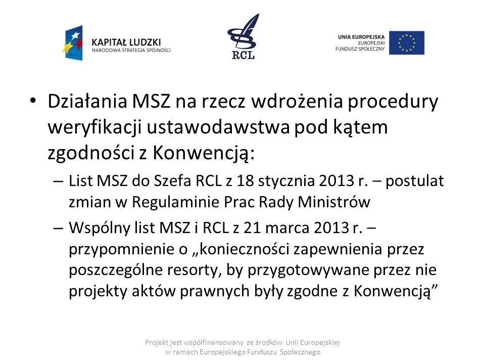 Działania MSZ na rzecz wdrożenia procedury weryfikacji ustawodawstwa pod kątem zgodności z Konwencją: – List MSZ do Szefa RCL z 18 stycznia 2013 r. –