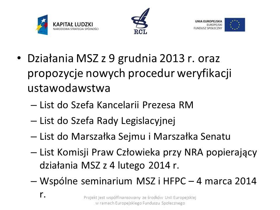 Działania MSZ z 9 grudnia 2013 r. oraz propozycje nowych procedur weryfikacji ustawodawstwa – List do Szefa Kancelarii Prezesa RM – List do Szefa Rady