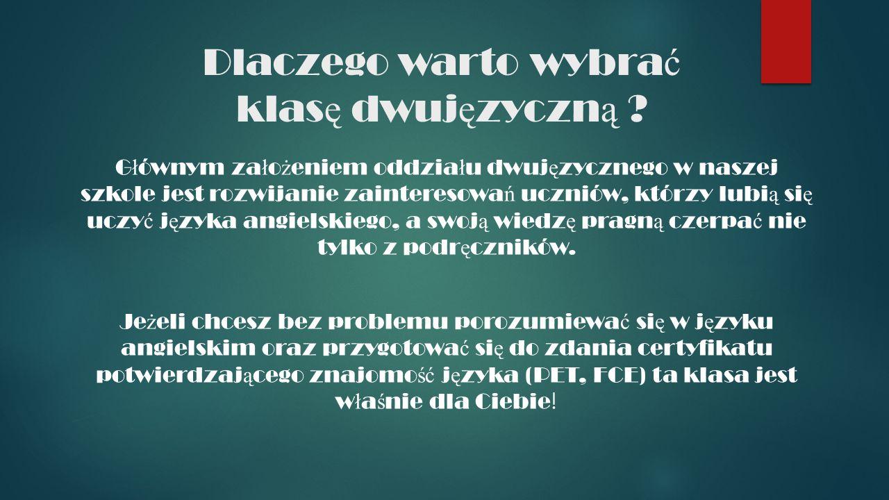 Klasa dwuj ę zyczna GIMNAZJUM NR 2 IM.