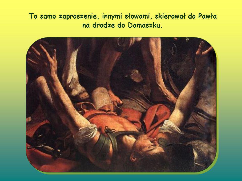 Już wcześniej, nad brzegiem jeziora Jezus skierował te słowa do Andrzeja, Piotra, Jakuba i Jana.