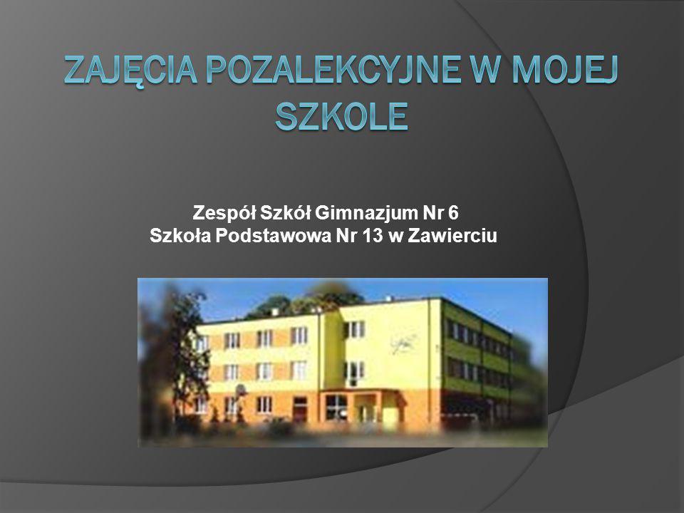 Zespół Szkół Gimnazjum Nr 6 Szkoła Podstawowa Nr 13 w Zawierciu