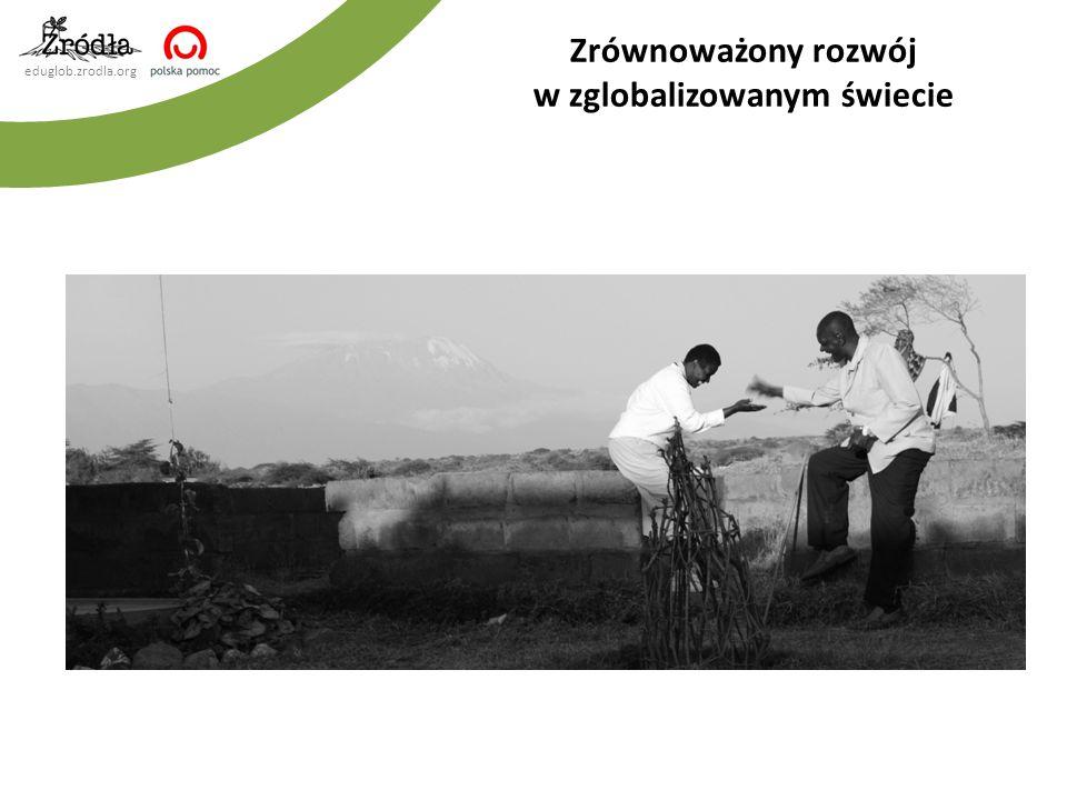 eduglob.zrodla.org Zrównoważony rozwój w zglobalizowanym świecie