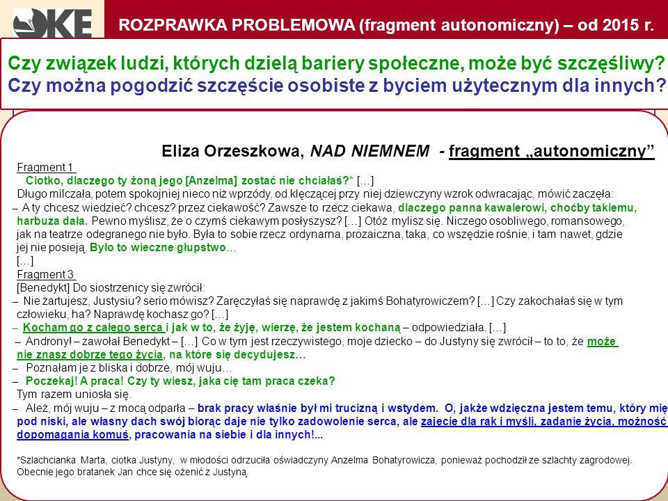 """ROZPRAWKA PROBLEMOWA (fragment autonomiczny) – od 2015 r. Eliza Orzeszkowa, NAD NIEMNEM - fragment """"autonomiczny"""" Fragment 1 Ciotko, dlaczego ty żoną"""