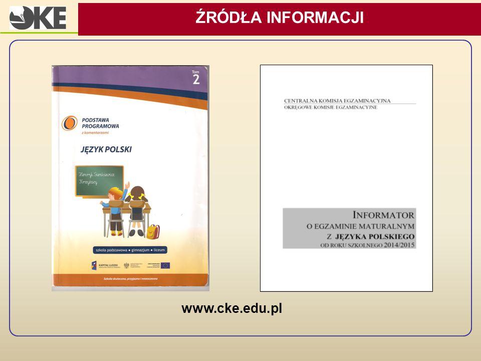 www.cke.edu.pl ŹRÓDŁA INFORMACJI