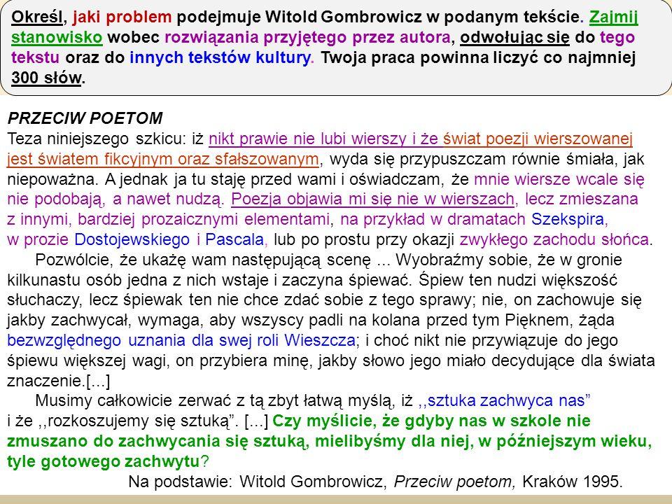 PRZECIW POETOM Teza niniejszego szkicu: iż nikt prawie nie lubi wierszy i że świat poezji wierszowanej jest światem fikcyjnym oraz sfałszowanym, wyda