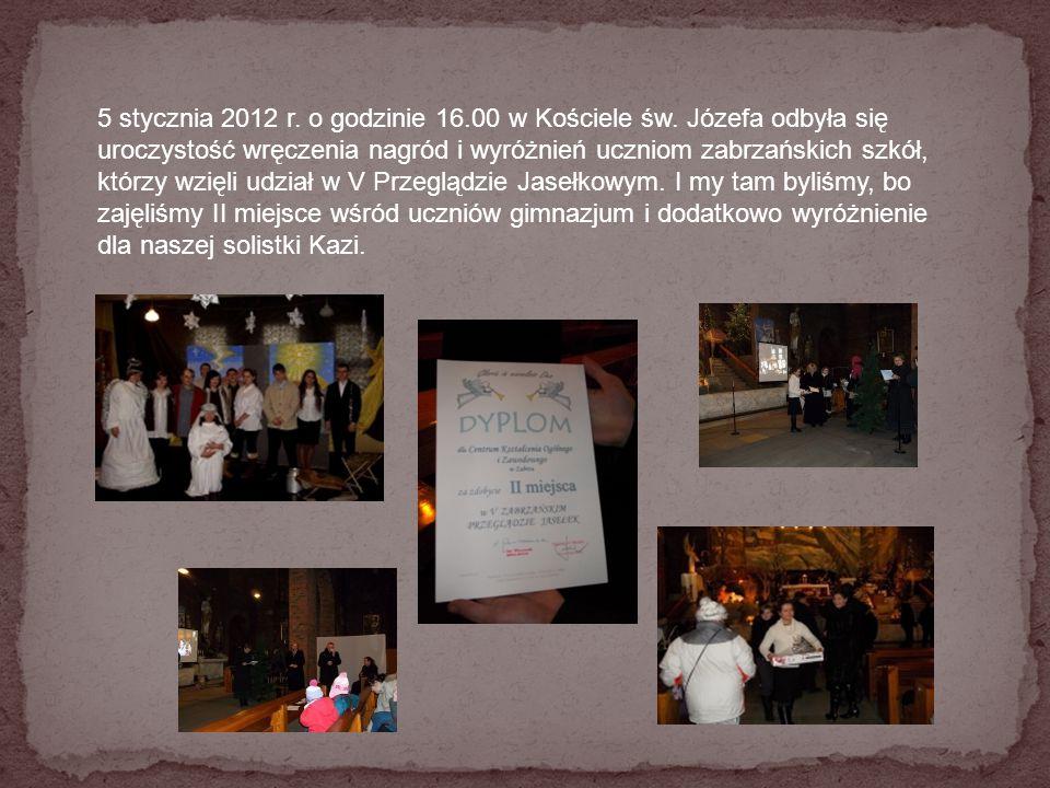 5 stycznia 2012 r. o godzinie 16.00 w Kościele św. Józefa odbyła się uroczystość wręczenia nagród i wyróżnień uczniom zabrzańskich szkół, którzy wzięl