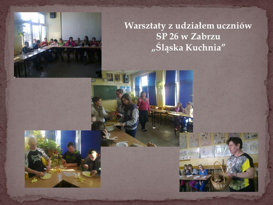 """Warsztaty z udziałem uczniów SP 26 w Zabrzu """"Śląska Kuchnia"""""""