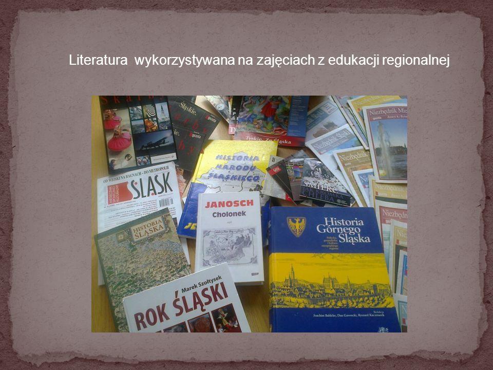 Literatura wykorzystywana na zajęciach z edukacji regionalnej