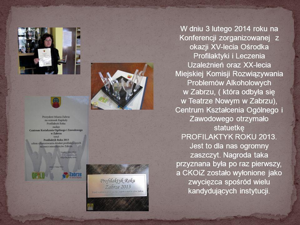 W dniu 3 lutego 2014 roku na Konferencji zorganizowanej z okazji XV-lecia Ośrodka Profilaktyki i Leczenia Uzależnień oraz XX-lecia Miejskiej Komisji R
