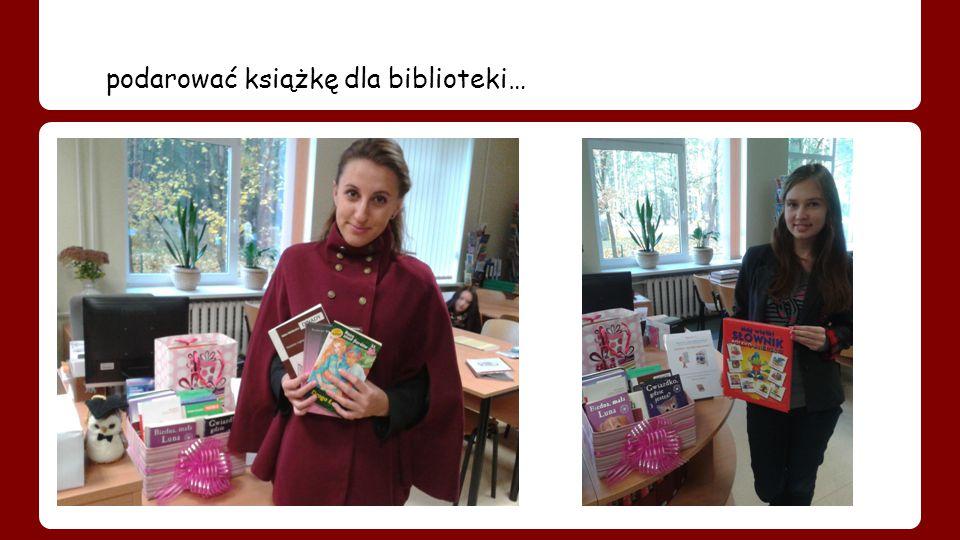 podarować książkę dla biblioteki…