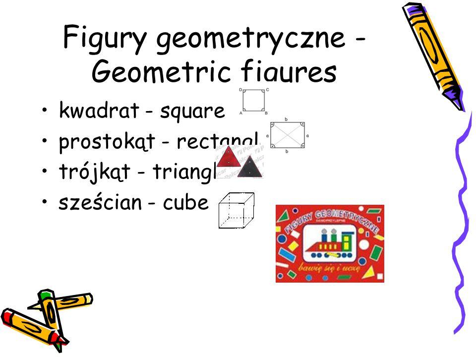 Figury geometryczne - Geometric figures kwadrat - square prostokąt - rectangle trójkąt - triangle sześcian - cube
